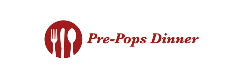 Pre-Pops Dinner: April 28