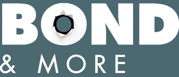 Bond & More