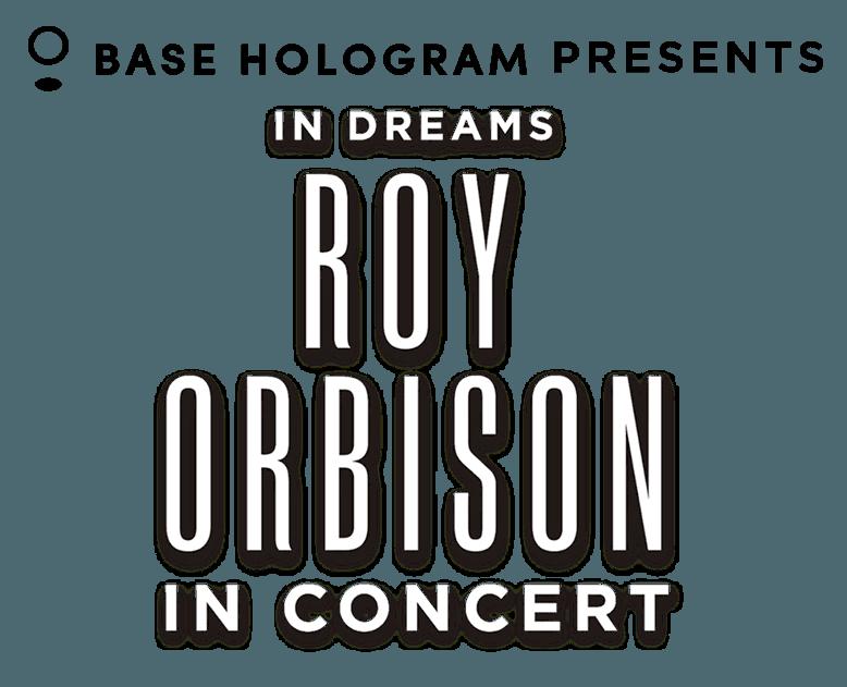 In Dreams Roy Orbison in Concert